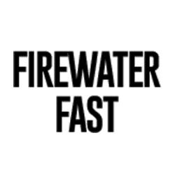 Firewater Fast